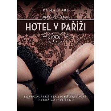 Hotel v Paříži: pokoj č. 2 (978-80-750-5045-8)