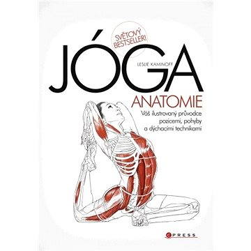 JÓGA - anatomie (978-80-251-2672-1)