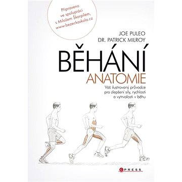 Běhání - anatomie (978-80-264-0358-6)