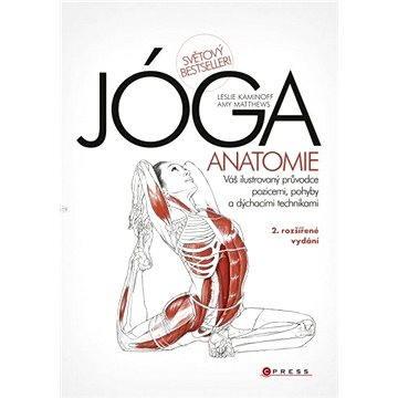 JÓGA - anatomie, 2. rozšířené vydání (978-80-264-0178-0)