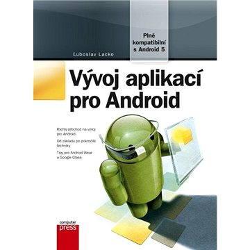 Vývoj aplikací pro Android (978-80-251-4347-6)