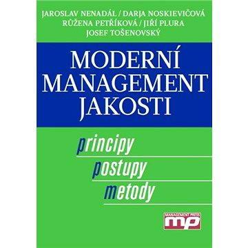 Moderní management jakosti (978-80-726-1186-7)