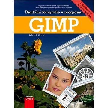 Digitální fotografie v programu GIMP (978-80-251-3582-2)