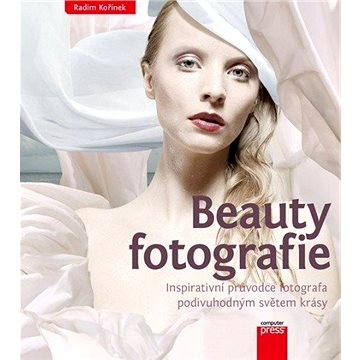 Beauty fotografie (978-80-251-3771-0)