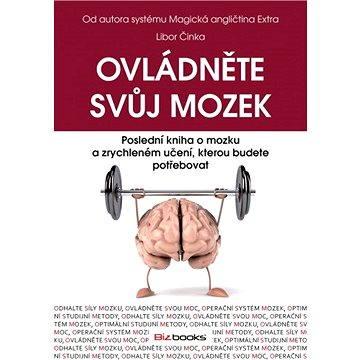 Ovládněte svůj mozek (978-80-265-0022-3)