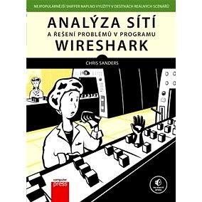 Analýza sítí a řešení problémů v programu Wireshark (978-80-251-3979-0)
