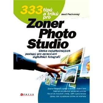333 tipů a triků pro Zoner Photo Studio (978-80-251-3572-3)