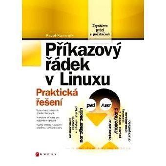 Příkazový řádek v Linuxu (978-80-251-2819-0)