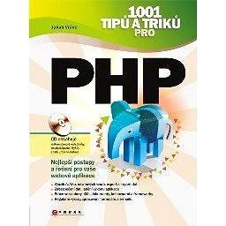1001 tipů a triků pro PHP (978-80-251-2940-1)