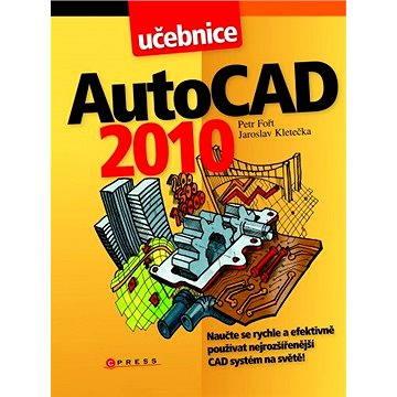 AutoCAD 2010 (978-80-251-2181-8)