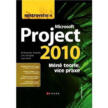 Mistrovství v Microsoft Project 2010 (978-80-251-3074-2)