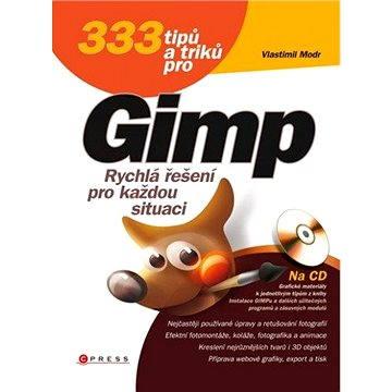 333 tipů a triků pro GIMP (978-80-251-3032-2)