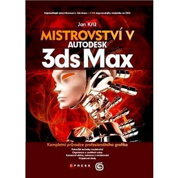 Mistrovství v 3ds Max (978-80-251-3943-1)