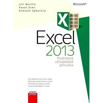Microsoft Excel 2013 Podrobná uživatelská příručka (978-80-251-4114-4)