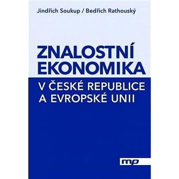 Znalostní ekonomika v České republice a Evropské unii (978-80-7261-266-6)