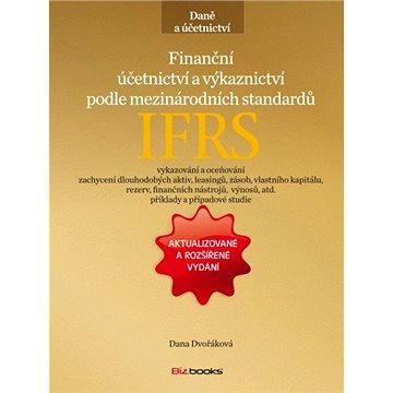 Finanční účetnictví a výkaznictví podle mezinárodních standardů IFRS (978-80-265-0149-7)
