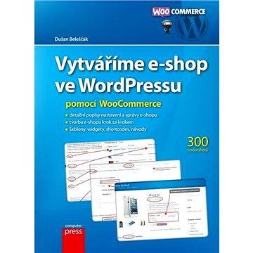 Vytváříme e-shop ve WordPressu pomocí WooCommerce (978-80-251-4153-3)