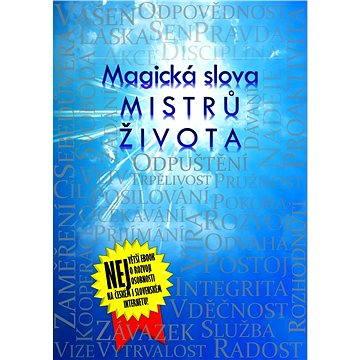 Magická slova Mistrů života (999-00-015-3084-6)
