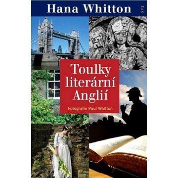 Toulky literární Anglií (978-80-738-8886-2)