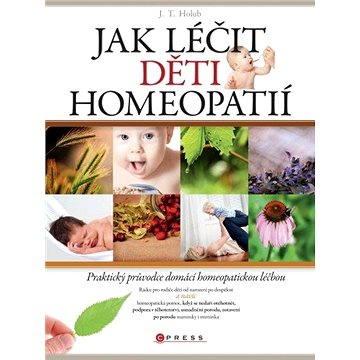 Jak léčit děti homeopatií (978-80-264-0088-2)