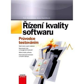 Řízení kvality softwaru (978-80-251-3816-8)