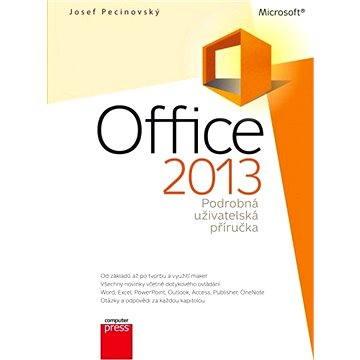 Microsoft Office 2013 Podrobná uživatelská příručka (978-80-251-4102-1)