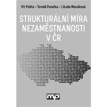 Strukturální míra nezaměstnanosti v ČR (978-80-726-1296-3)