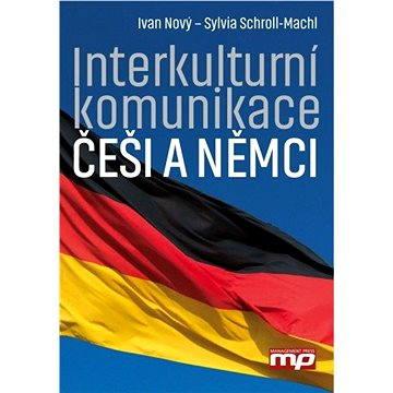 Interkulturní komunikace: Češi a Němci (978-80-726-1298-7)