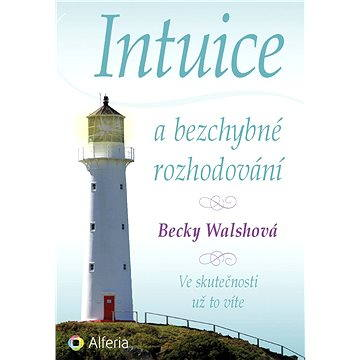 Intuice a bezchybné rozhodování (978-80-247-5422-2)