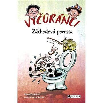 Vyčůránci – Záchodová pomsta (978-80-253-2454-7)