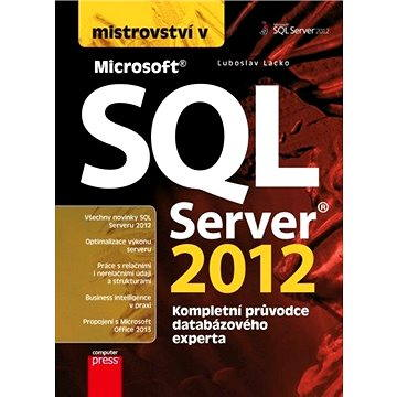 Mistrovství v SQL Server 2012 (978-80-251-3773-4)