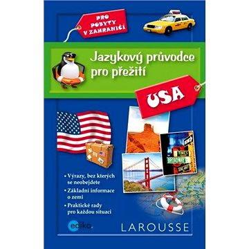 Jazykový průvodce pro přežití - USA (978-80-266-0873-8)