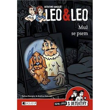 Detektivní kancelář Leo & Leo – Muž se psem (978-80-253-2710-4)