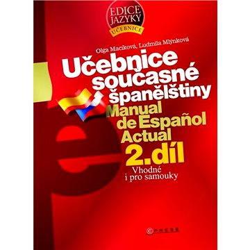Učebnice současné španělštiny 2. díl (978-80-251-1739-2)