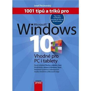 1001 tipů a triků pro Microsoft Windows 10 (978-80-251-4685-9)