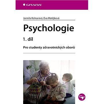 Psychologie 1. díl (978-80-247-3270-1)