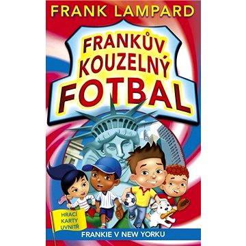 Frankův kouzelný fotbal 9 - Frankie v New Yorku (978-80-264-1088-1)