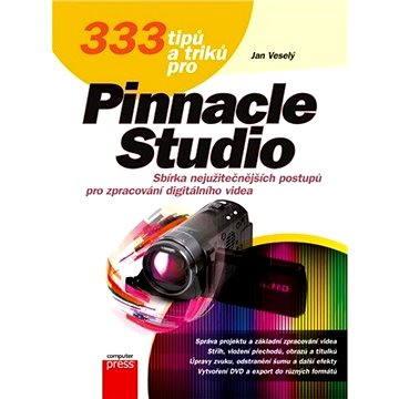 333 tipů a triků pro Pinnacle Studio (978-80-251-3645-4)