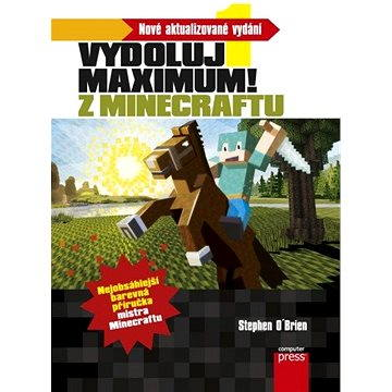 Minecraft - Vydoluj maximum! (978-80-251-4603-3)