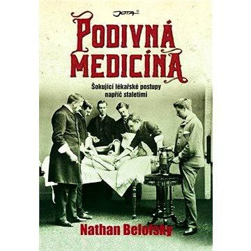 Podivná medicína (978-80-7462-930-3)
