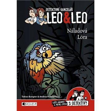 Detektivní kancelář Leo & Leo – Náladová Lóra (978-80-253-2866-8)