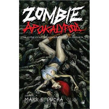 Zombie apokalypsa (978-80-898-4022-9)