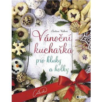 Vánoční kuchařka pro kluky a holky (978-80-253-2998-6)