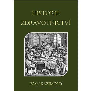 Historie zdravotnictví (978-80-751-2760-0)