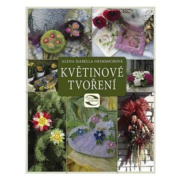 Květinové tvoření (978-80-264-1234-2)