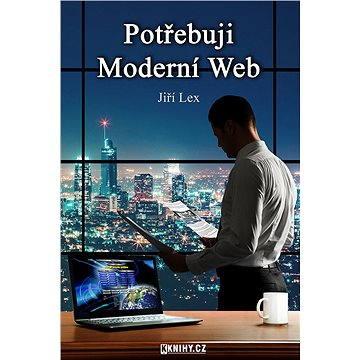 Potřebuji Moderní Web (978-80-757-0019-3)