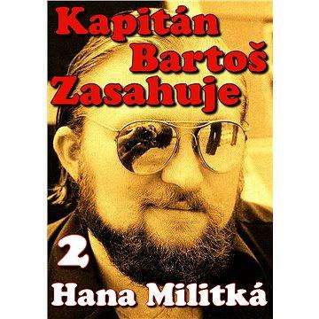 Kapitán Bartoš Zasahuje 2 (978-80-751-2811-9)