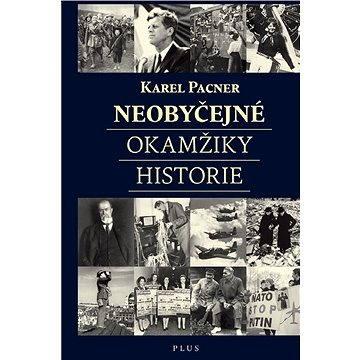 Neobyčejné okamžiky historie (978-80-259-0618-7)