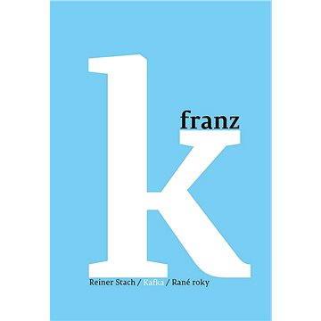 Kafka - Rané roky (9788025721209)