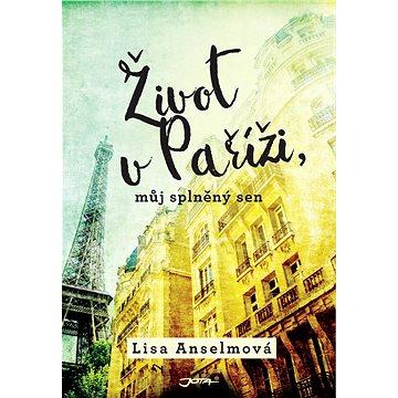 Život v Paříži, můj splněný sen (978-80-756-5150-1)